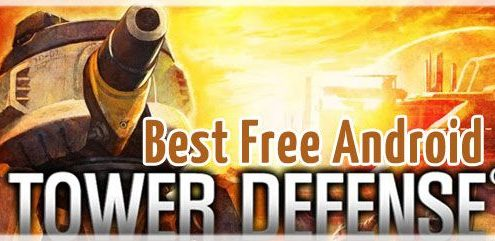 Best tower defense games android free download