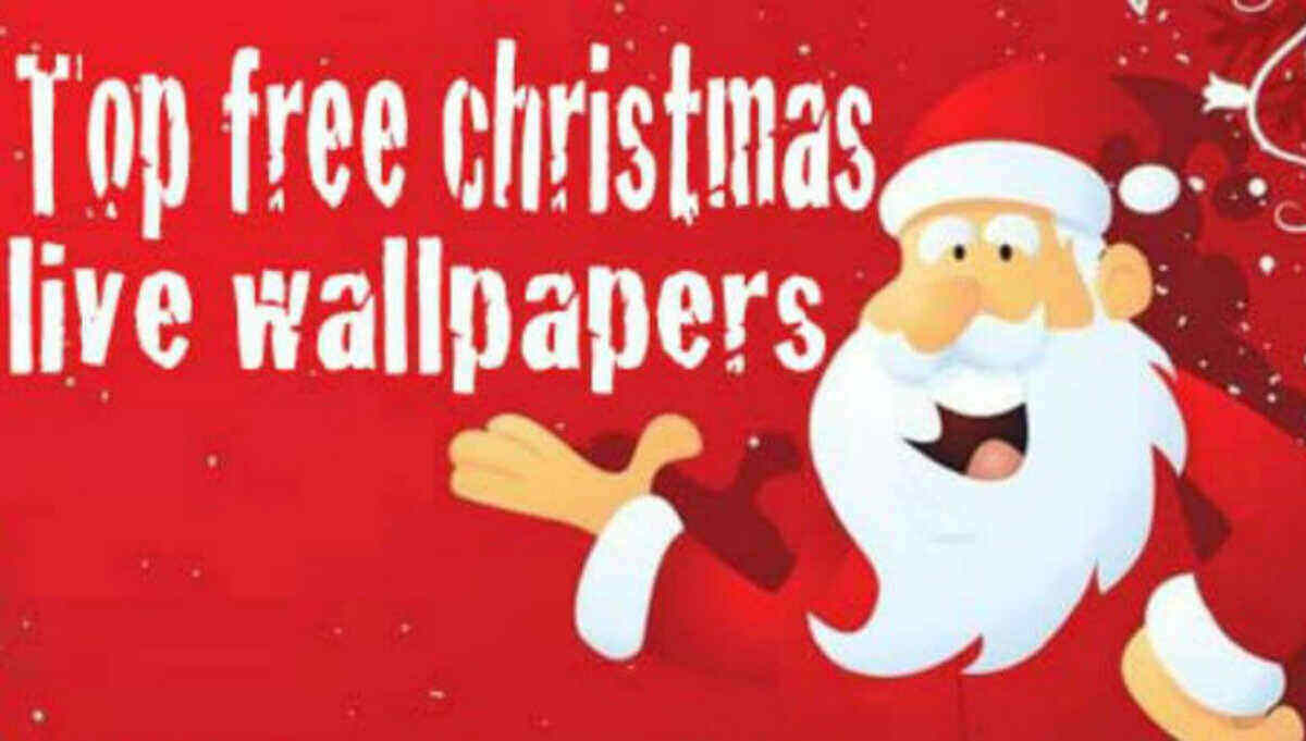 Best Free Christmas Wallpaper Apps For Android Live Wallpapers